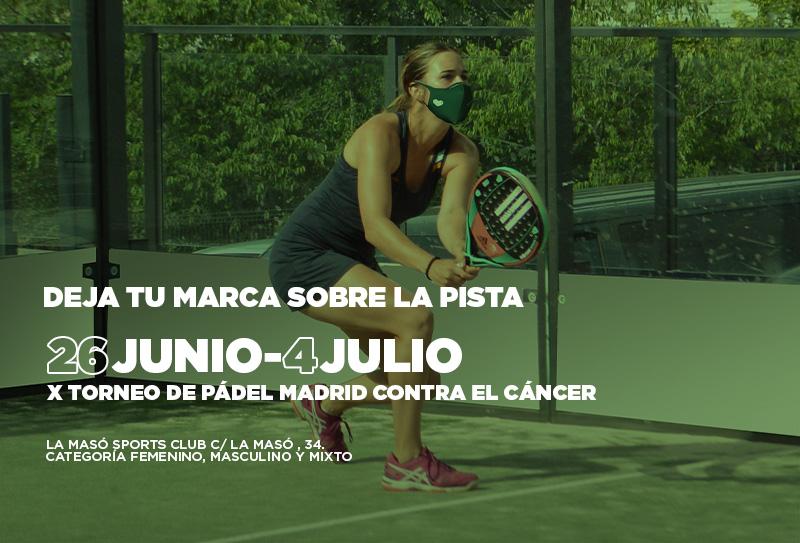 X Torneo de padel Madrid contra el cáncer